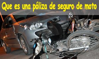 Que es una póliza de seguro de moto