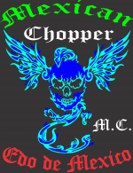 Mexican Chopper MC